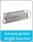 convex grater